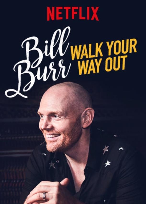 Билл Бёрр: Иди разгуливай