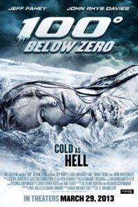 100 градусов ниже нуля / 100 Degrees Below Zero (2013)