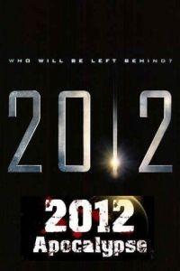 2012 Апокалипсис / 2012 Apocalypse (2009)