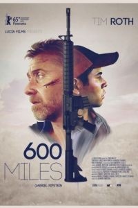 600 миль / 600 Millas (2015)