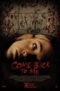 Вернись ко мне / Come Back to Me (2014)