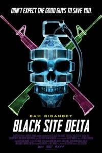 База / Black Site Delta (2017)