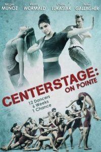 Балет. Жизнь на пуантах / Center Stage: On Pointe (2016)
