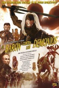 Барон против демонов / El barn contra los Demonios (2006)