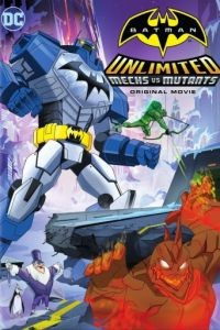Безграничный Бэтмен: Роботы против мутантов / Batman Unlimited: Mechs vs. Mutants (2016)