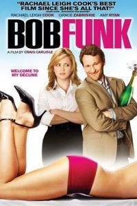Боб Фанк / Bob Funk (2009)