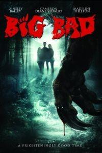 Большой и злой / Big Bad (2016)