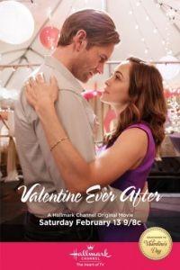 Валентин навсегда / Valentine Ever After (2016)