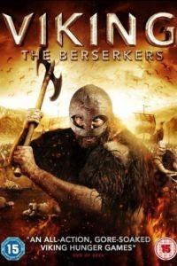 Викинг: Берсеркеры / Viking: The Berserkers (2014)