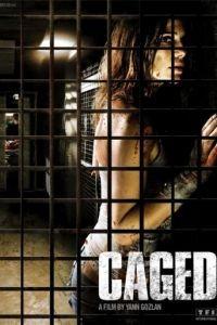 В клетке / Captifs (2010)