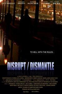 Война картелей / Disrupt/Dismantle (2010)