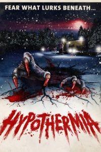Гипотермия / Hypothermia (2010)