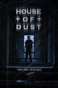Дом пыли / House of Dust (2013)