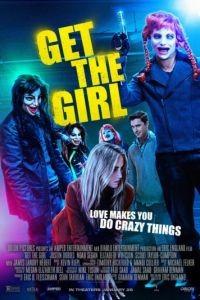 Достать девчонку / Get the Girl (2017)