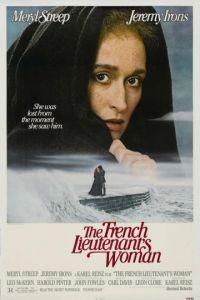 Женщина французского лейтенанта / The French Lieutenant's Woman (1981)