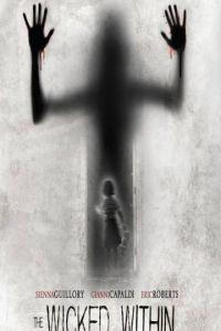 Злой внутри / A Wicked Within (2013)