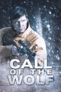 Зов волка / Call of the Wolf (2016)