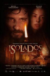Изолированный / Isolados (2014)