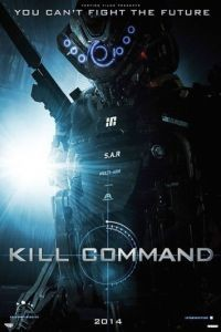 Команда уничтожить / Kill Command (2016)