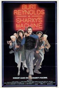 Команда Шарки / Sharky's Machine (1981)