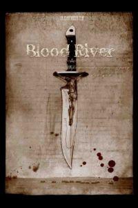 Кровавая река / Blood River (2009)