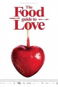 Кулинарная книга любви / The Food Guide to Love (2013)