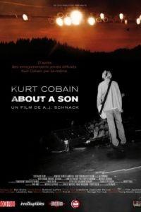 Курт Кобейн: Рассказ о сыне / Kurt Cobain About a Son (2006)