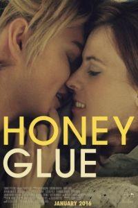 Липкий мед / Honeyglue (2015)