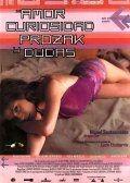 Любовь и прочие неприятности / Amor, curiosidad, prozak y dudas (2001)