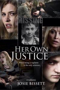 Материнский инстинкт / Her Own Justice (2016)