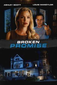 Нарушенное обещание / Broken Promise (2016)