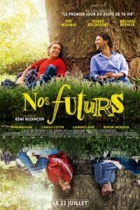 Наше будущее / Nos futurs (2015)
