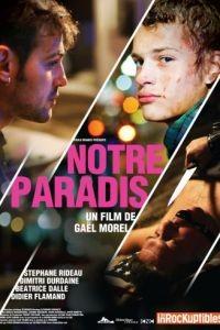 Наш рай / Notre paradis (2011)