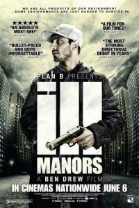 Неблагоприятные кварталы / Ill Manors (2012)
