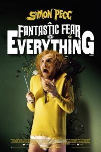 Невероятный страх перед всем / A Fantastic Fear of Everything (2011)