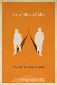 Неверующие / The Unbelievers (2013)