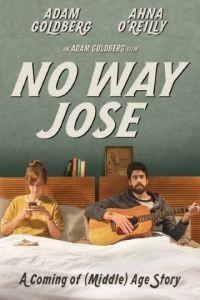 Ни за что, Хосе / No Way Jose (2013)