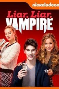 Ненастоящий вампир / Liar, Liar, Vampire (2015)