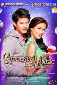Неожиданная магия / Suddenly It's Magic (2012)