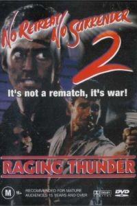 Не отступать и не сдаваться 2: Штормовое предупреждение / No Retreat, No Surrender 2: Raging Thunder (1987)