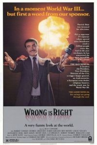 Неправый прав / Wrong Is Right (1982)