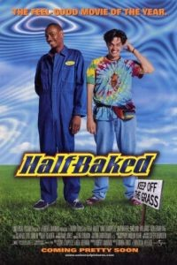 Непропеченный / Half Baked (1998)