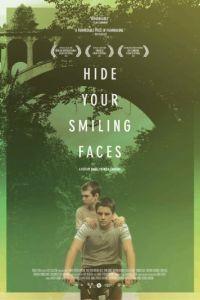 Не смейтесь мне в лицо / Hide Your Smiling Faces (2013)