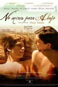 Не смотри вниз / No mires para abajo (2008)