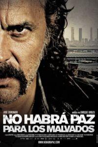 Нет мира для нечестивых / No habr paz para los malvados (2011)