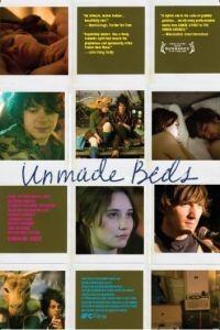 Неубранные постели / Unmade Beds (2009)
