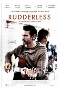Неуправляемый / Rudderless (2014)