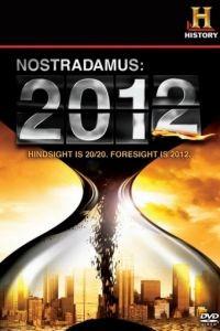 Нострадамус: 2012 / Nostradamus: 2012 (2009)