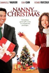 Нянька на Рождество / A Nanny for Christmas (2010)