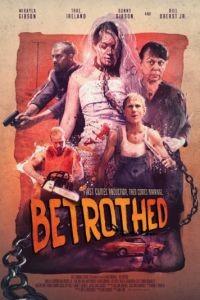 Обрученные / Betrothed (2016)